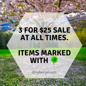 3 for $25 sale 🍀